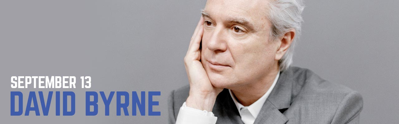 September 13: David Byrne