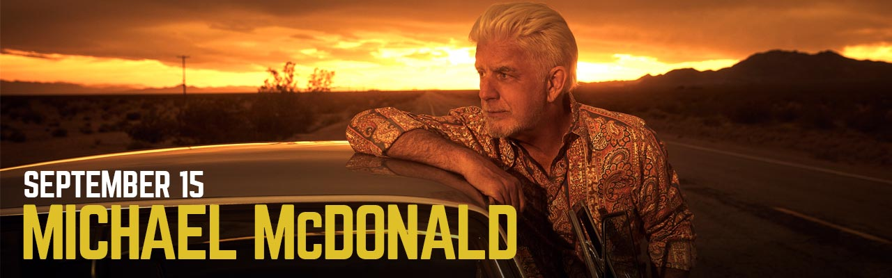 September 15: Michael McDonald