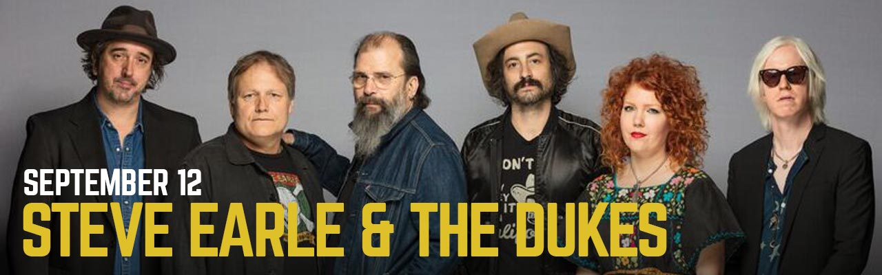 September 12: Steve Earle & The Dukes