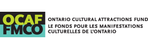 Ontario Cultural Attractions Fund / Les Fonds pour les Manifestations Culturelles de l'Ontario